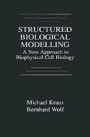 Structured Biological Modelling
