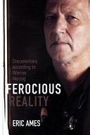 Ferocious Reality