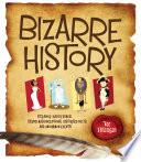 Bizarre History