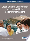 Cross Cultural Collaboration and Leadership in Modern Organizations