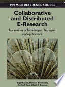 Collaborative and Distributed E-Research: Innovations in Technologies, Strategies and Applications