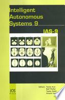 Intelligent Autonomous Systems 9 Book