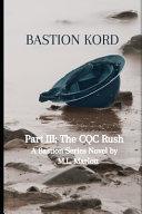 Bastion Kord Part III