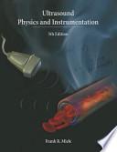 Ultrasound Physics and Instrumentation