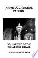 Naive Occasional Papers Volume Two