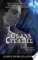 The Glass Citadel