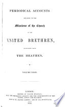 Periodical Accounts Relating to the Missions of the Church of the United Brethren Established Among the Heathen Book PDF