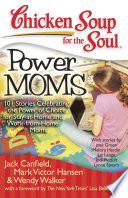 Chicken Soup for the Soul  Power Moms