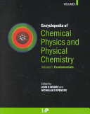 Encyclopedia of Chemical Physics and Physical Chemistry: Fundamentals