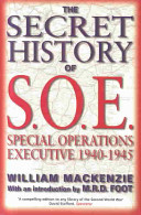The Secret History of SOE