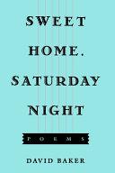 Sweet Home, Saturday Night (c) [Pdf/ePub] eBook