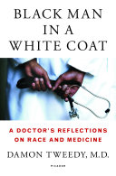 Black Man In A White Coat PDF