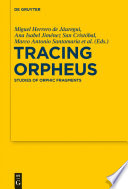 Tracing Orpheus