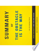 The Obstacle is the Way  by Ryan Holiday   Summary   Analysis Book