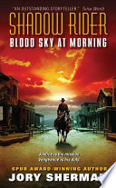 Shadow Rider  Blood Sky at Morning