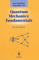 Quantum Mechanics: Fundamentals