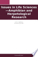 Issues In Life Sciences Amphibian And Herpetological Research 2012 Edition