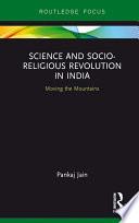 Science and Socio Religious Revolution in India