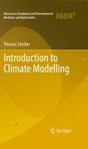 Introduction to Climate Modelling