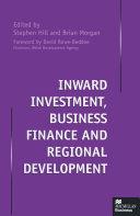 Inward Investment, Business Finance and Regional Development Pdf/ePub eBook