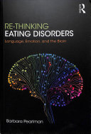 Re-thinking eating disorders: language, emotion, and the brain