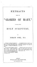 Extracts from the    Glories of Mary     compared with Holy Scripture  By Horace Noel