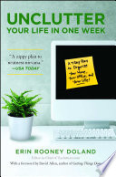 """Unclutter Your Life in One Week"" by Erin Rooney Doland, David Allen"