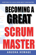 Becoming a Great Scrum Master