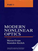 Advances in Chemical Physics, Volume 85, Part 3  : Modern Nonlinear Optics