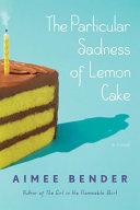 The Particular Sadness of Lemon Cake [Pdf/ePub] eBook