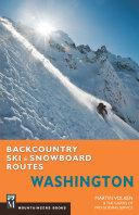 Backcountry Ski & Snowboard Routes Washington [Pdf/ePub] eBook