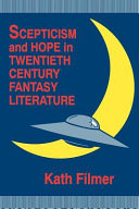 Scepticism and Hope in Twentieth Century Fantasy Literature