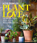 Plant Love by Alys Fowler