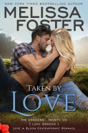 Pdf Taken by Love (Free, Free steamy romance, The Bradens at Trusty #1) Love in Bloom Contemporary Romance Telecharger