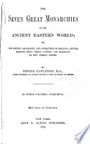 The Seven Great Monarchies of the Ancient Eastern World Book