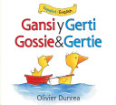 Gansi Y Gerti Gossie   Gertie