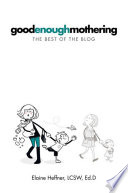 Goodenoughmothering Book
