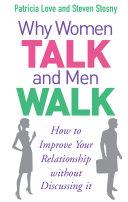 Why Women Talk and Men Walk