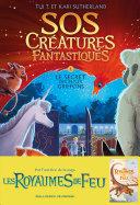 SOS Créatures fantastiques (Tome 1) - Le Secret des petits griffons