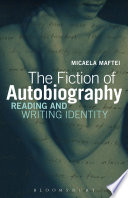 The Fiction of Autobiography
