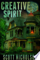 Creative Spirit: A Supernatural Thriller