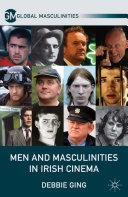 Men and Masculinities in Irish Cinema