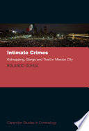 Intimate Crimes  Kidnapping  Gangs  and Trust in Mexico City Book PDF
