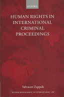 Human Rights in International Criminal Proceedings