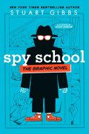 Spy School the Graphic Novel