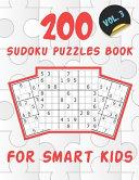 200 Sudoku Puzzles Book For Smart Kids VOL 3