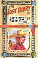 The Lost Diary of Annie Oakley s Wild West Stagehand