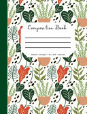 Composition Book  Flower and Botanical Cover  70 Sheets  140 Pages  Perfect for Students