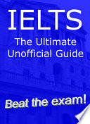 IELTS The Ultimate Unofficial Guide