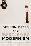 Fashion, Dress and Post-postmodernism Pdf/ePub eBook